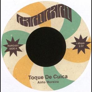 Airto Moreira / Erlon Chaves E Sua Banda Veneno Toque De Cuica / Cosa Nostra