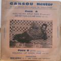 GANSOU NESTOR ET SON GROUPE - Nou ke ma kple non o - Me me ton lin me kou - Zito - Sounou le gnon hue - 7inch (EP)