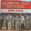 BEMBEYA JAZZ NATIONAL - Senero - Alalake - 7inch (SP)