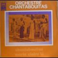ORCHESTRE CHANTABOUITAS - Chantabouitas / Marie Claire Lô - 7inch (SP)
