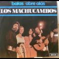 LOS MACHUCAMBOS - Balas / Abre alas - 7inch (SP)