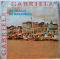 OS BRASAS DA MARAMBAIA - Gabriela - LP