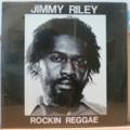 JIMMY RILEY - Rockin reggae aka Give thanks & praise / Feeling is believing - 12 inch 33 rpm