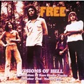 FREE - Visions Of Hell - A Collection Of Rare Studio Tracks (October 1968 - March 1972) (2xlp) - 33T x 2