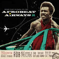 AFROBEAT AIRWAYS VOL.2 - Return Flight to Ghana 1974-1983 - 33T x 2