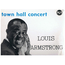 LOUIS ARMSTRONG AND HIS ORCHESTRA - TOWN HALL CONCERT PLUS - 33T