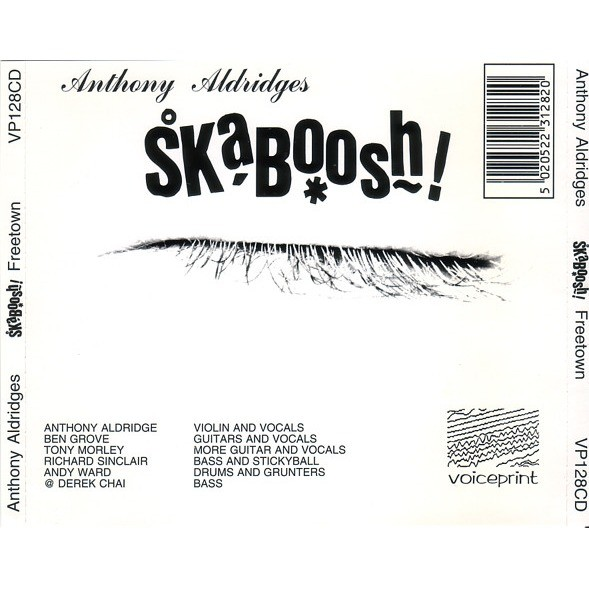 ANTHONY ALDRIDGES SKABOOSH ! FREETOWN (cd)