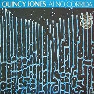 Quincy JONES ai no corrida , 12' mix / there's a train leavin' / stuff like that
