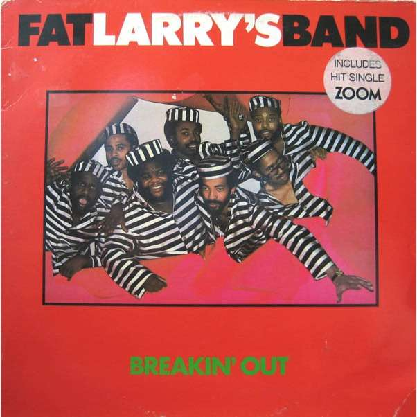 FAT LARRY'S BAND BREAKIN' OUT