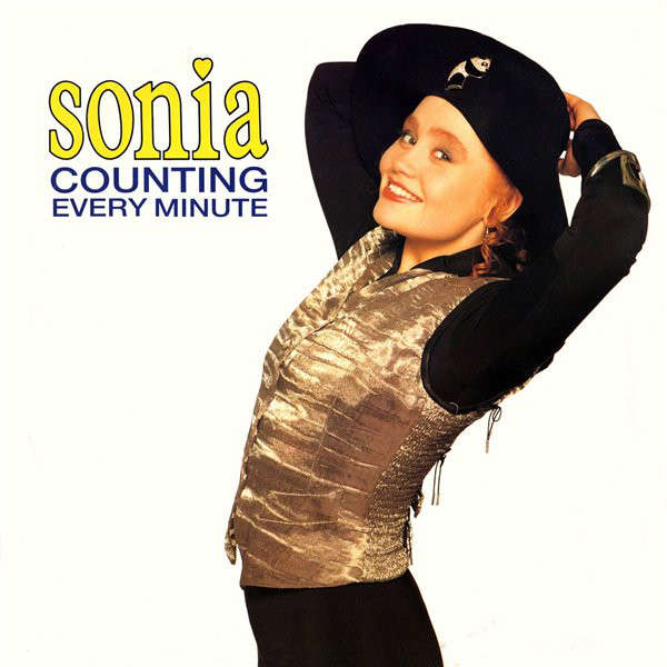 Sonia Counting Every Minute x2 / You'll Never Stop Me Loving You