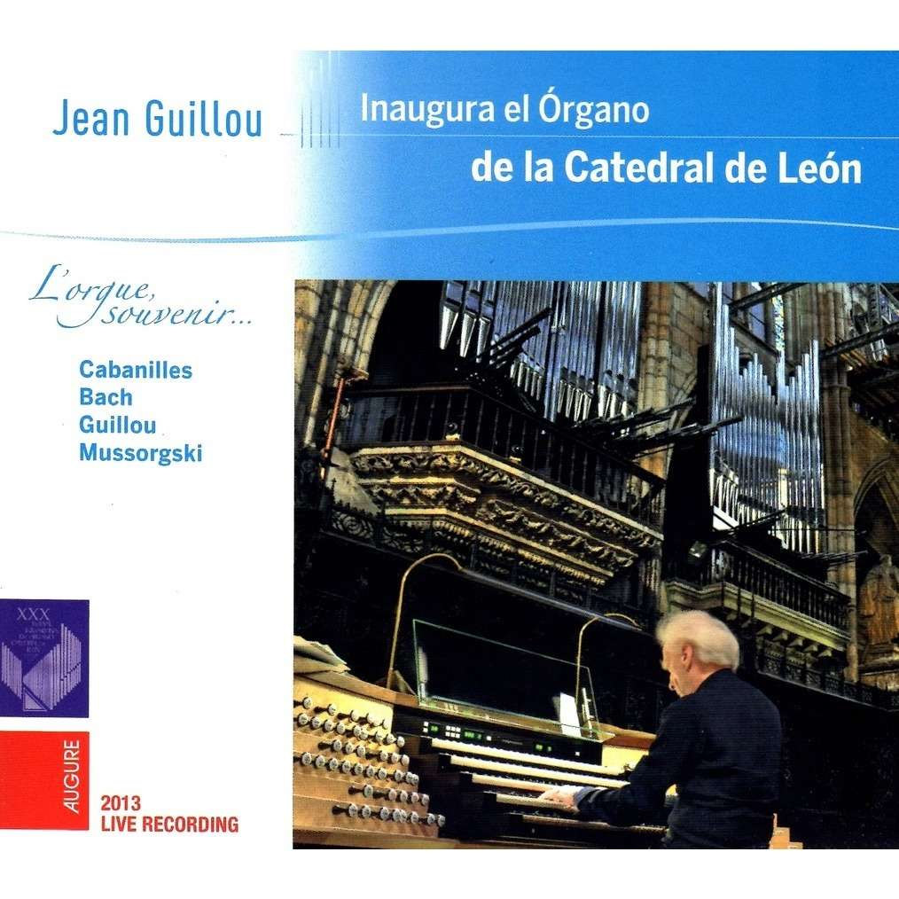 Jean Guillou Inaugura el organo de la Catedral de Leon