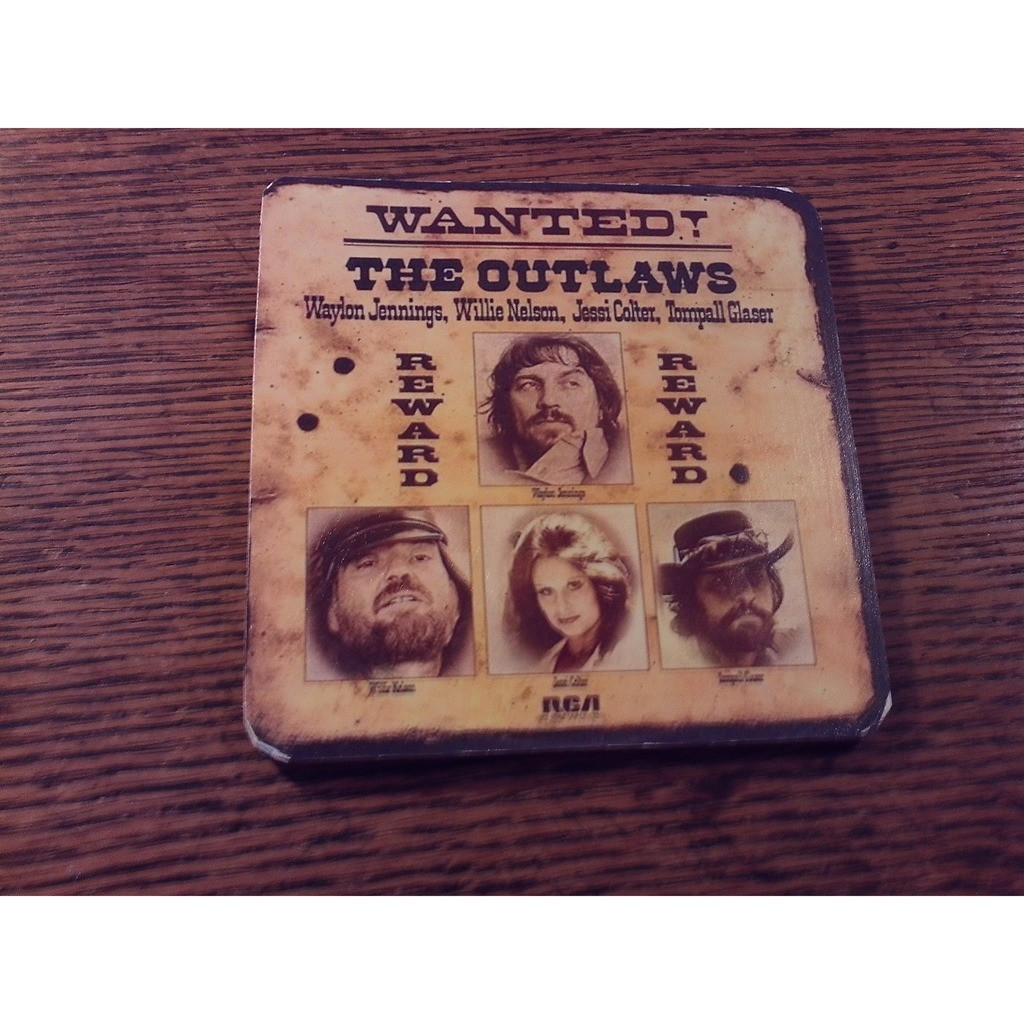 WAYLON JENNINGS, WILLIE NELSON, JESI COLTER & TOMP WANTED! THE OUTLAWS