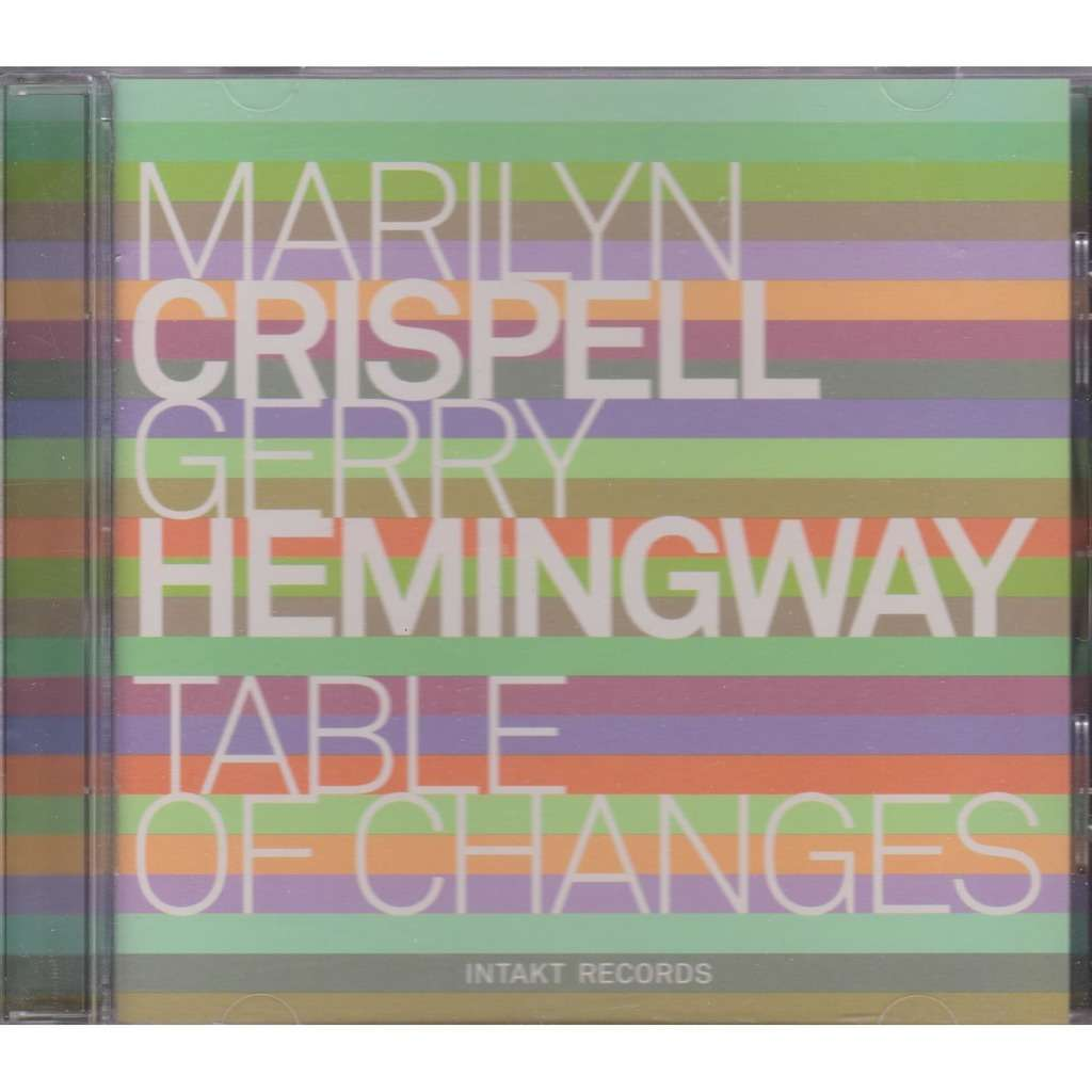 marilyn crispell, gerry hemingway table of changes