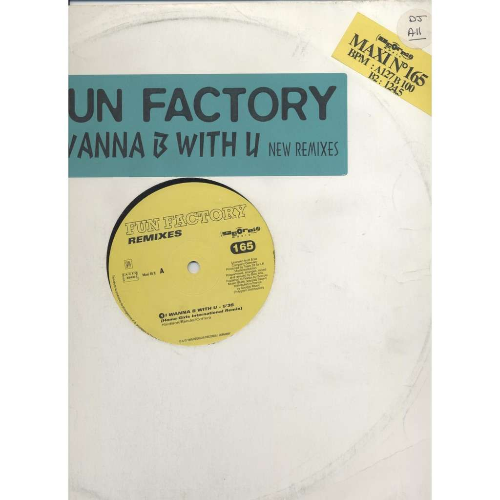 FUN FACTORY I Wanna B With U (New Remixes)