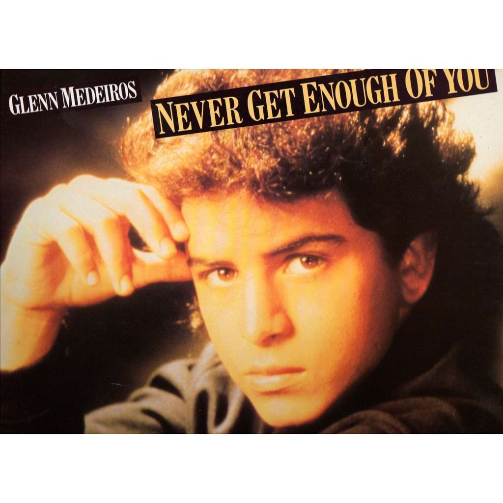 glenn medeiros never get enough of you Extended / Acapella / Housequakemix