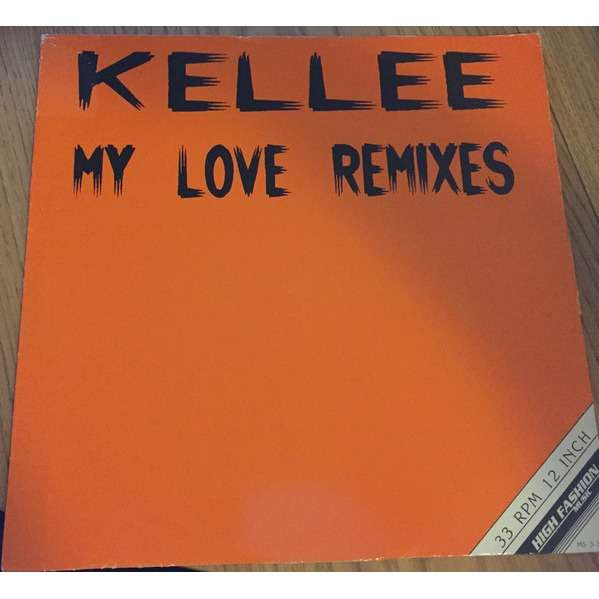 KELLEE my love (remixes)