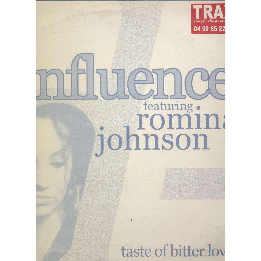 D'Influence, Romina Johnson  Taste Of Bitter Love