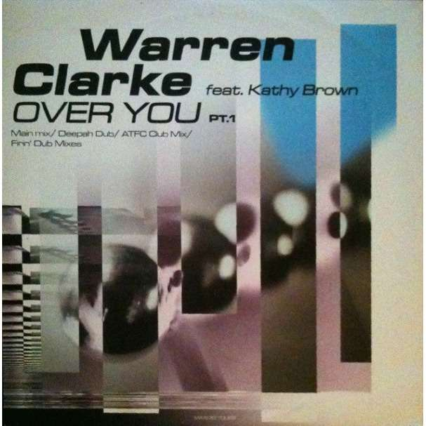Warren Clarke Feat Kathy Brown Over You