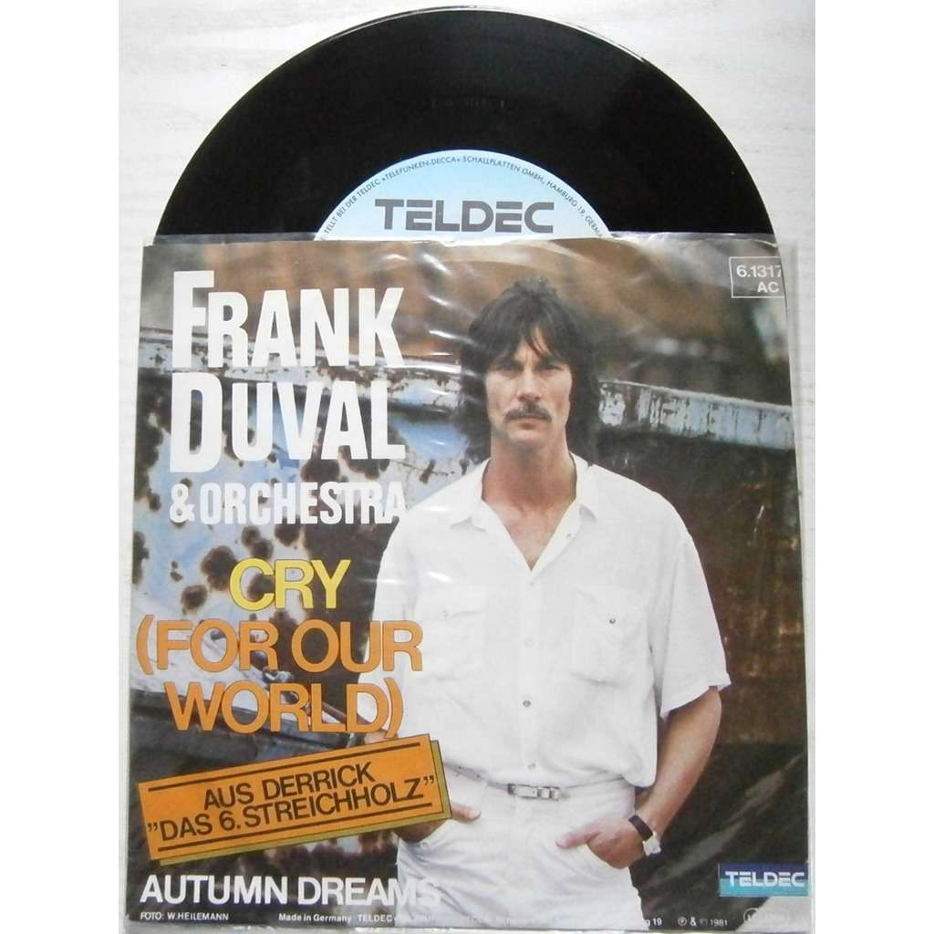 frank duval & orchestra cry (for our world)