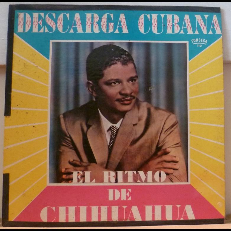 Chihuahua Descarga Cubana - El ritmo de Chihuahua