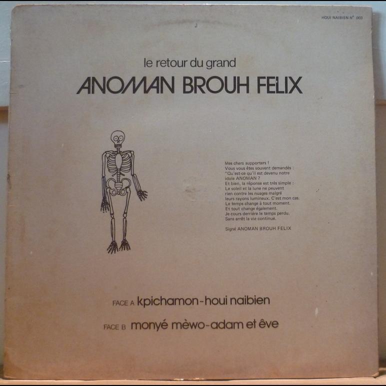 ANOMAN BROUH FELIX Le retour du grand Anoman Brouh Felix - Kpichamon
