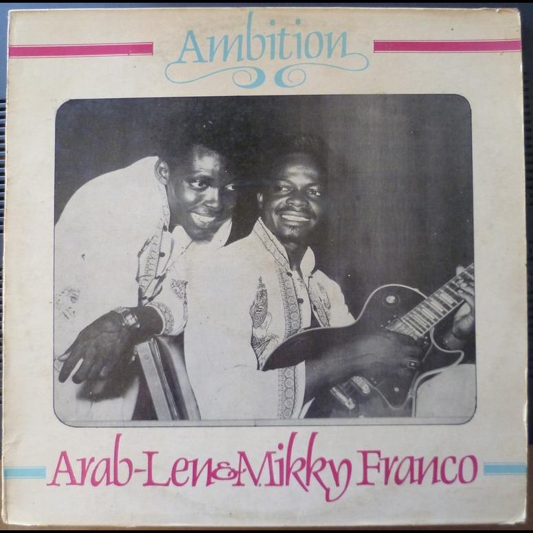 ARAB LEN & MIKKY FRANCO Ambition