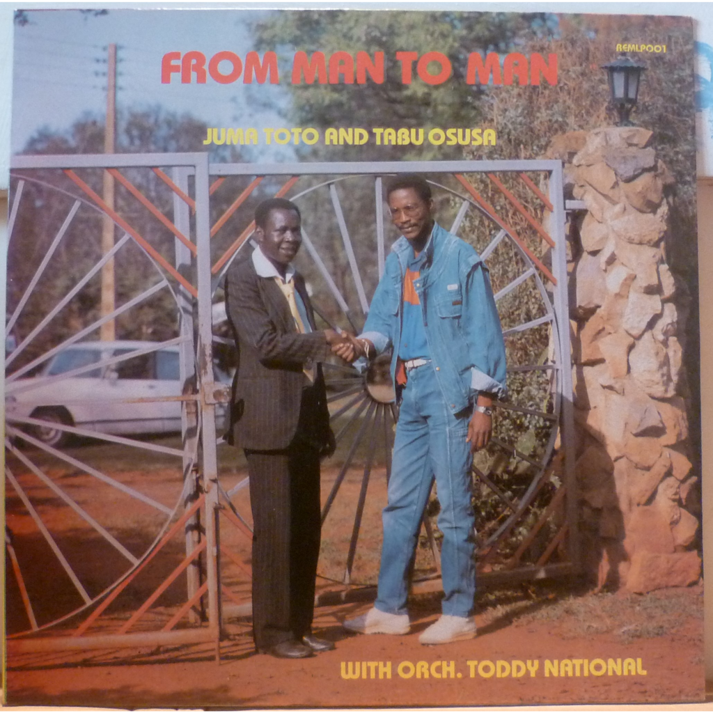 JUMA TOTO AND TABU OSUSA with ORCHESTRE TODDY NATI From man to man