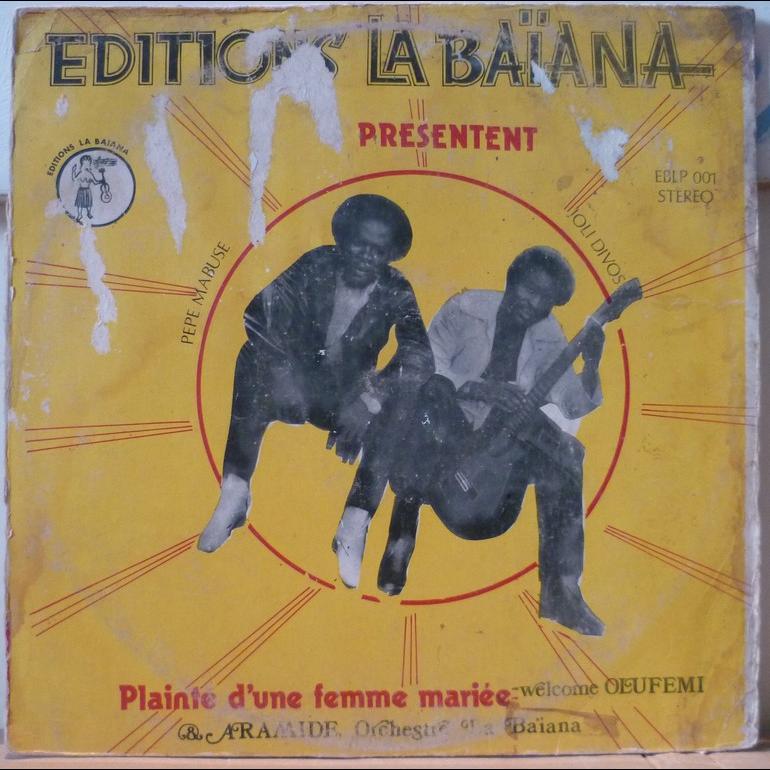 ORCHESTRE LA BAIANA feat. PEPE MABUSE Plainte d'une femme mariee