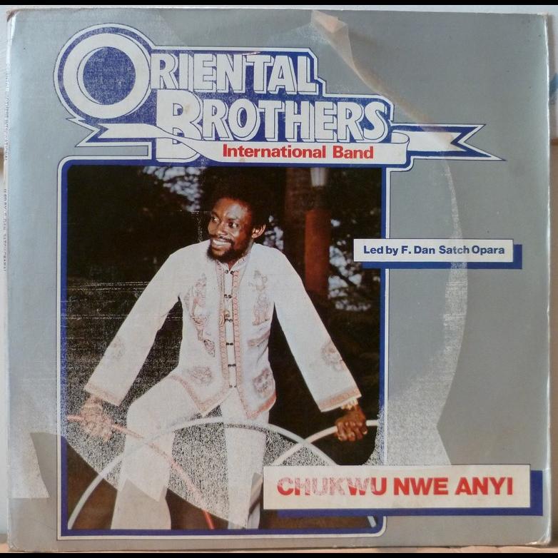 ORIENTAL BROTHERS INTERNATIONAL BAND Chukwu nwe anyi