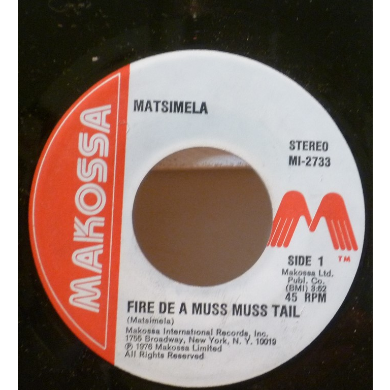 MATSIMELA Fire de a muss tail / Version