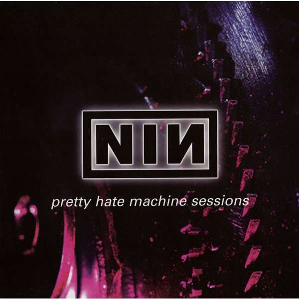 Nine Inch Nails ‎ Pretty Hate Machine Sessions (lp)
