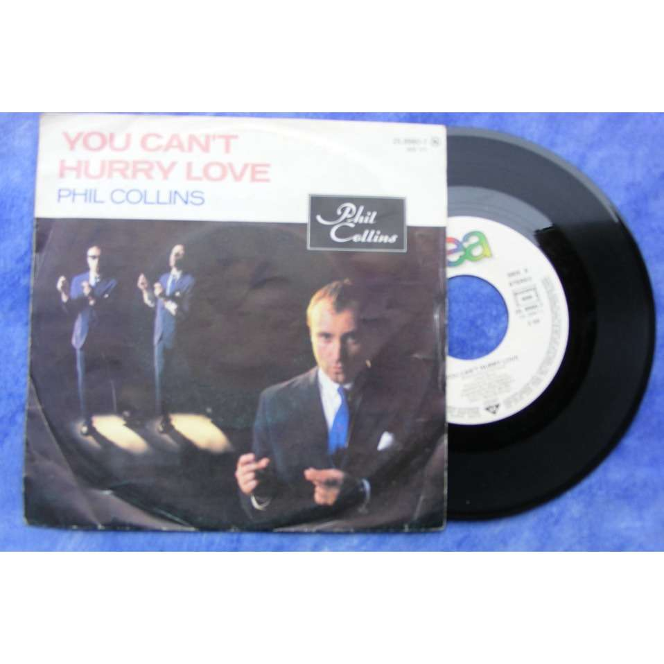 COLLINS PHIL you can't hurry love / i cannot believe it's true