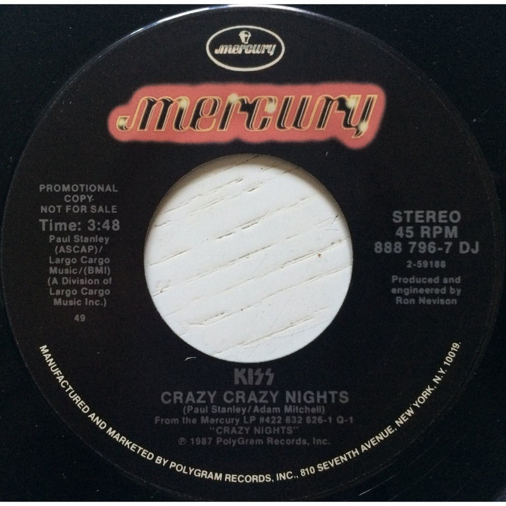 KISS - CRAZY CRAZY NIGHTS (RARE U.S. PRESSING 2 TRK 7 SINGLE MISSPRESSED PROMO COPIE CRAZY CRAZY NIGHTS ON BOTH SIDE)