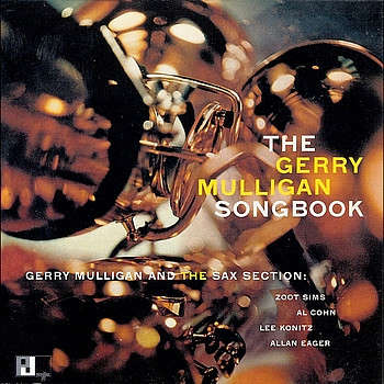 Gerry Mulligan The Gerry Mulligan songbook volume 1