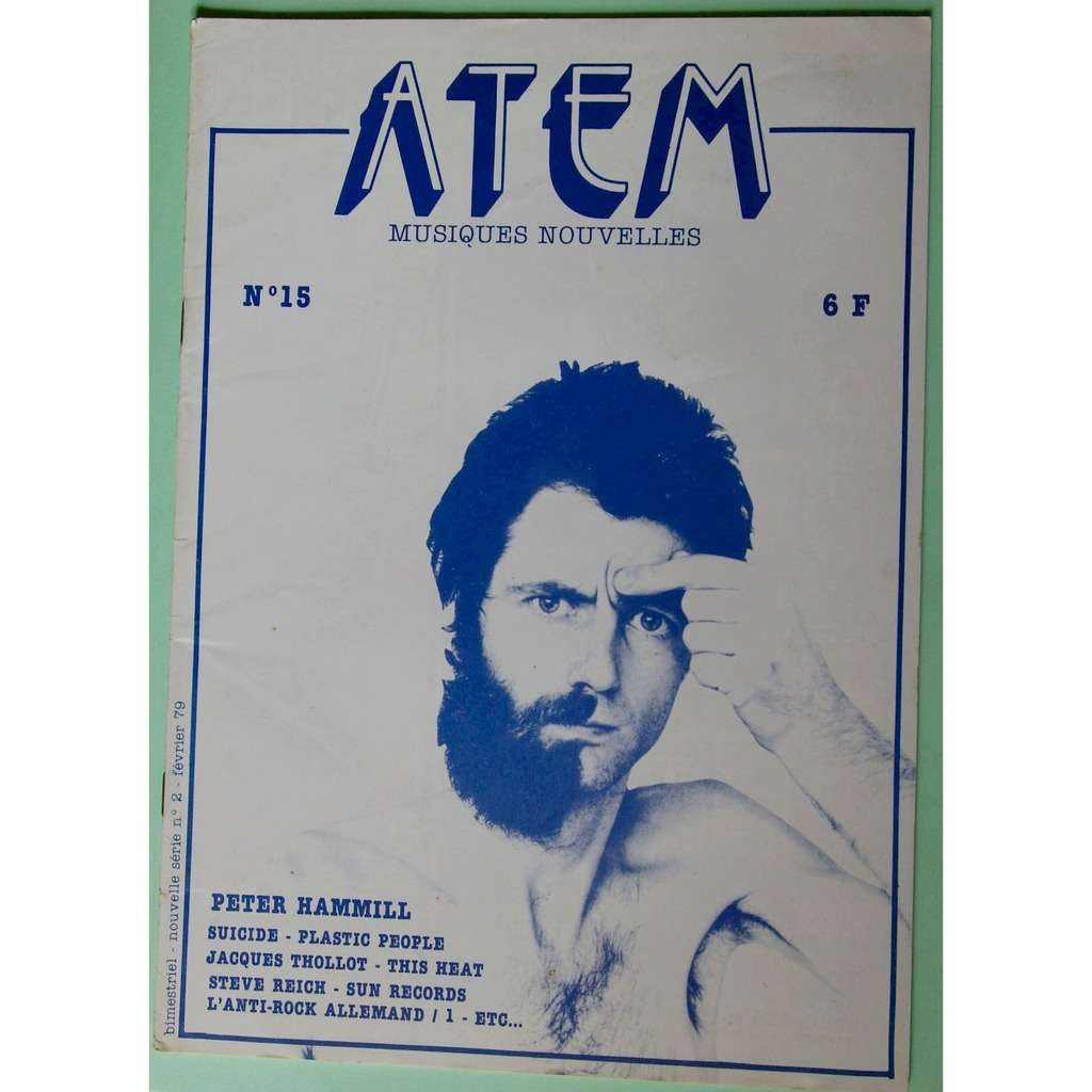 Peter Hammill, Suicide, This Heat, Steve Reich... magazine ATEM n° 15