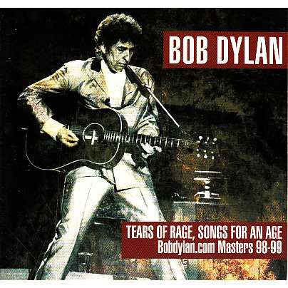 Bob Dylan Tears Of Rage Songs For An Age