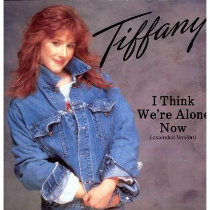 I Think We Re Alone Now By Tiffany 12inch With Bluefunk95