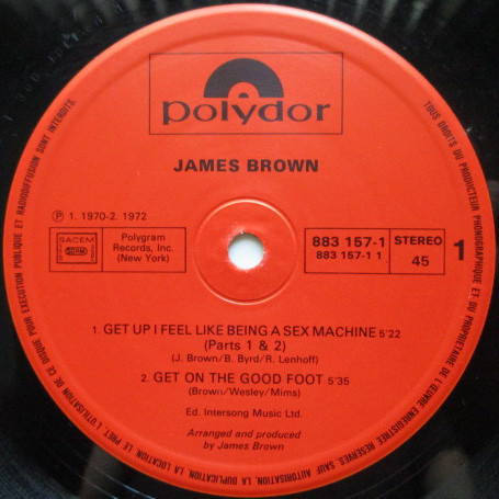James Brown Sex Machine / Get On The Good Foot / Get Up Offa That Thing / Papa's Got A Brand New Bag