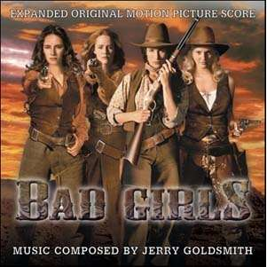 Jerry Goldsmith Bad Girls