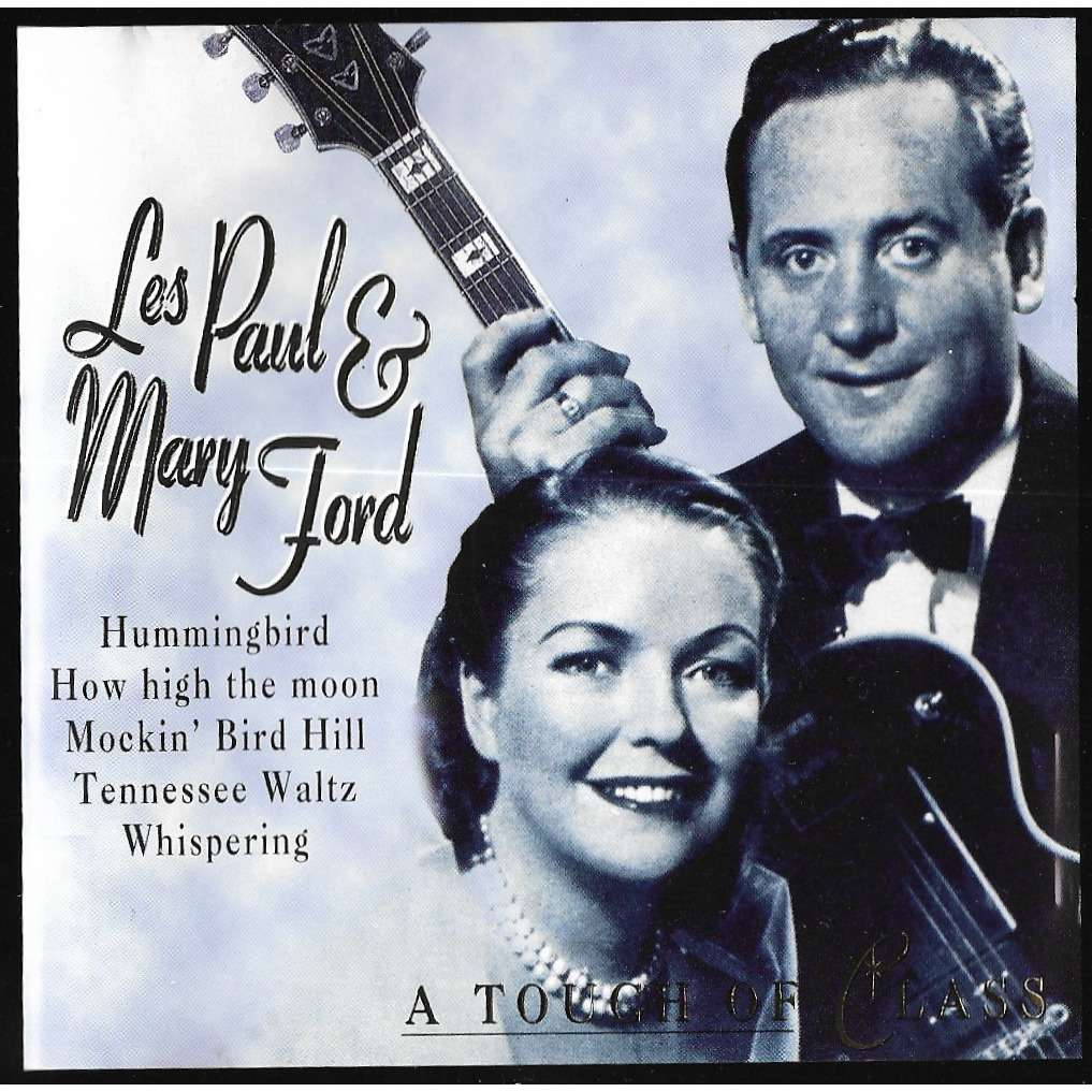A touch of ciass - Les Paul Et Mary Ford - ( CD ) - 売り手 ...