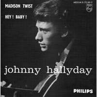 hallyday johnny madison twist /hey ! baby !