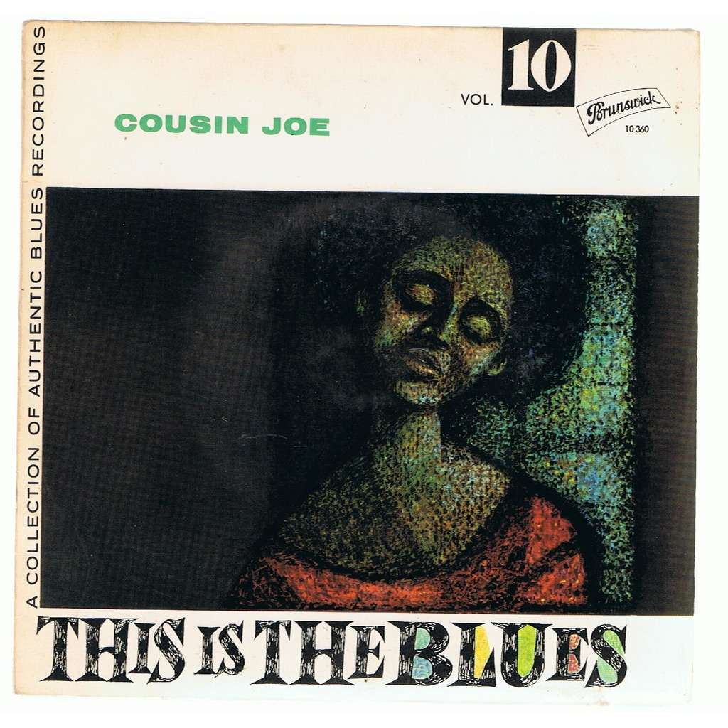 COUSIN JOE THIS IS THE BLUES VOL 10