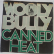 canned heat wooly bully
