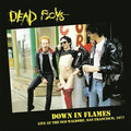 DEAD BOYS - Down In Flames (Live At The Old Waldorf, San Francisco, 1977) (lp) - 33T