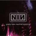 NINE INCH NAILS ‎ - Pretty Hate Machine Sessions (lp) - 33T