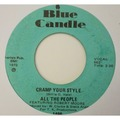 ALL THE PEOPLE - Cramp Your Style / Whatcha Gonna Do About It - 45T (SP 2 titres)