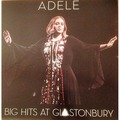 ADELE - Big Hits At Glastonbury (lp) - 33T