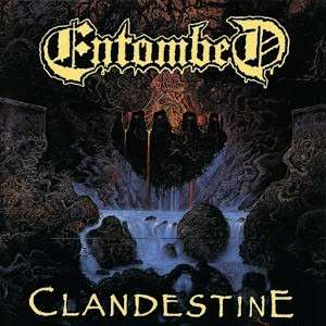 ENTOMBED Clandestine