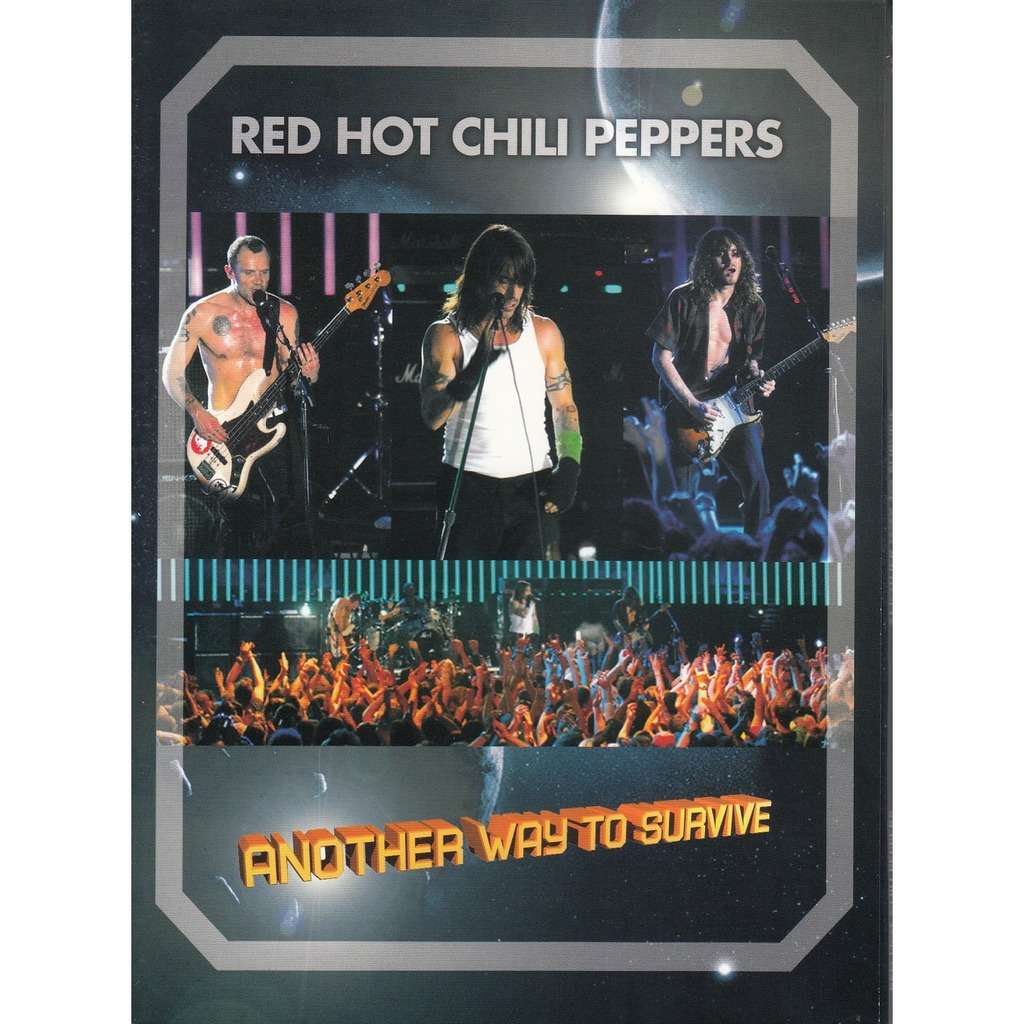 red hot chili peppers ANOTHER WAY TO SURVIVE