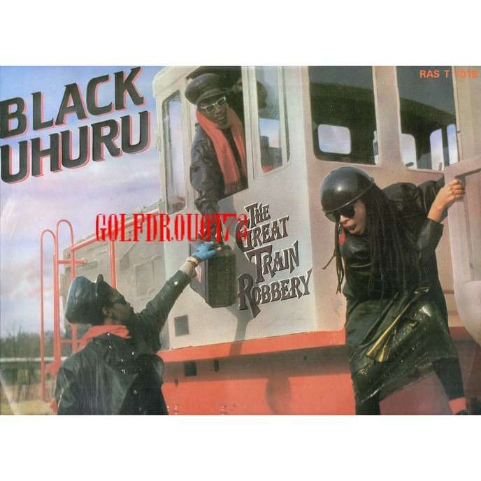 BLACK UHURU THE GREAT TRAIN ROBBERY ( DANCE MIX ) . 9' 42' - THE GREAT TRAIN ROBBERY ( DUB MIX ) . 6' 23'